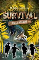 Andreas Schlüter: Survival – Unter Piranhas ★★★★★