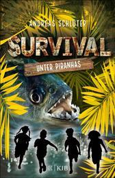 Survival – Unter Piranhas - Band 4