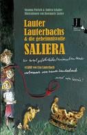 Susanna Partsch: Lauter Lauterbachs und die geheimnisvolle Saliera