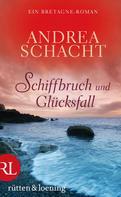Andrea Schacht: Schiffbruch und Glücksfall ★★★★