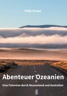 Felix Gross: Abenteuer Ozeanien ★★★