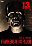 Paul W. Fairman: 13 SHADOWS, Band 4: FRANKENSTEINS FLUCH ★★★