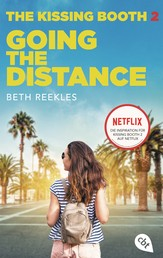 The Kissing Booth - Going the Distance - Kissing Booth 2 ab 24. Juli auf Netflix verfügbar