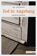 Jan Hoffmann: Tod in Augsburg ★★★