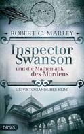 Robert C. Marley: Inspector Swanson und die Mathematik des Mordens ★★★★