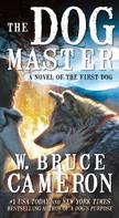 W. Bruce Cameron: The Dog Master ★★★★★