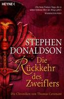 Stephen R. Donaldson: Die Rückkehr des Zweiflers ★★★★