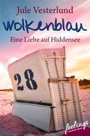 Jule Vesterlund: Wolkenblau - Eine Liebe auf Hiddensee ★★★★