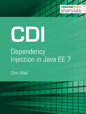 CDI - Dependency Injection in Java EE 7