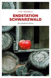 Endstation Schwarzwald - Der Badische Krimi