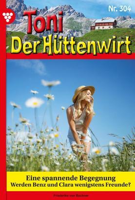 Toni der Hüttenwirt 304 – Heimatroman