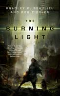 Bradley P. Beaulieu: The Burning Light