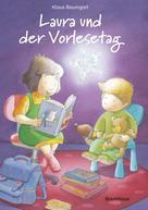 Klaus Baumgart: Laura und der Vorlesetag