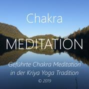 Chakra Meditation - Geführte Chakra Meditation in der Kriya Yoga Tradition