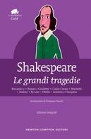 William Shakespeare: Le grandi tragedie