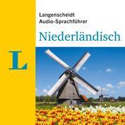 Langenscheidt Audio-Sprachführer Niederländisch - Für alle wichtigen Situationen auf der Reise