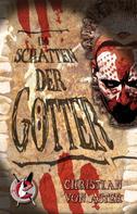 Christian von Aster: Im Schatten der Götter ★★★