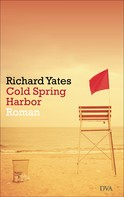 Richard Yates: Cold Spring Harbor ★★★★