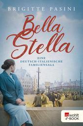 Bella Stella - Eine deutsch-italienische Familiensaga
