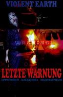 Antje Ippensen: Letzte Warnung (Prequel zur Zombie-Serie VIOLENT EARTH) ★★★★
