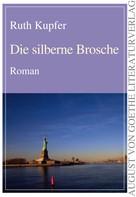 Ruth Kupfer: Die silberne Brosche