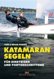 Katamaran segeln - Für Einsteiger und Fortgeschrittene
