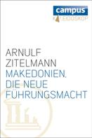 Arnulf Zitelmann: Makedonien, die neue Führungsmacht ★★★★★