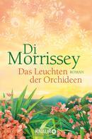 Di Morrissey: Das Leuchten der Orchideen ★★★★