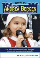 Marina Anders: Notärztin Andrea Bergen 1341 - Arztroman ★★★★★