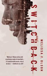 Switchback - A Nightshades Novel