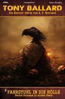 A. F. Morland: Horror-Serie Tony Ballard - Sechs Romane 2