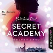 Verborgene Gefühle - Secret Academy, Teil 1 (Ungekürzt)