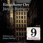 Ein sicherer Ort - Rosenhaus 9 - Nr.2