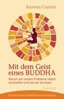 Karuna Cayton: Mit dem Geist eines Buddha ★★★★