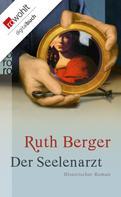 Ruth Berger: Der Seelenarzt ★★★★★