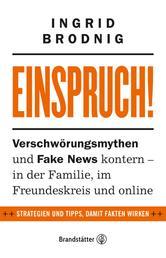 Einspruch! - Verschwörungsmythen und Fake News kontern - in der Familie, im Freundeskreis und online
