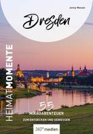 Jenny Menzel: Dresden - HeimatMomente