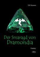 Till Stramm: Der Smaragd von Dramondia ★★