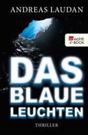 Andreas Laudan: Das blaue Leuchten ★★★★