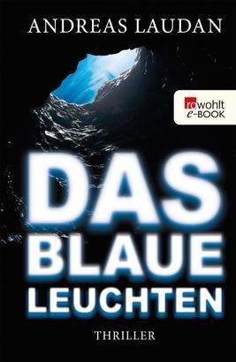 Das blaue Leuchten