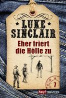 Luke Sinclair: Eher friert die Hölle zu ★★★