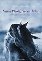 Shelley Rosenberg: Meine Pferde, meine Heiler ★★★★