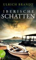 Ulrich Brandt: Iberische Schatten ★★★★