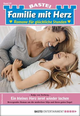 Familie mit Herz 37 - Familienroman