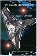 Manuela Sauvageot: Die Träume der Aphrodite ★★★★
