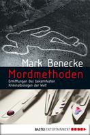 Mark Benecke: Mordmethoden ★★★★