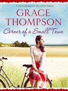 Grace Thompson: Corner of a Small Town