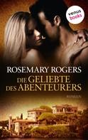 Rosemary Rogers: Die Geliebte des Abenteurers ★★★★★