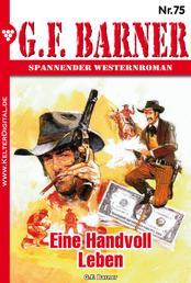 G.F. Barner 75 – Western - Eine Handvoll Leben