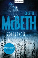 Colette McBeth: zorneskalt ★★★★